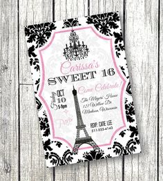 Sweet 16 Invitation Paris Theme Birthday Party or Quinceanera invite Eiffel Tower and Chandelier Printable pink Ooh La La Girls Invites