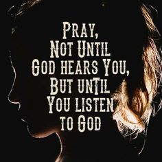 Listen for Jehovah's answers to your prayers by reading his Word the Bible daily. Prayer Quotes, Bible Verses Quotes, Faith Quotes, Scriptures, God Prayer, Godly Quotes, Religious Quotes, Spiritual Quotes, Positive Quotes