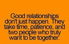 Good relationships take work