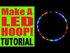 How to Make a Rainbow LED Hula Hoop | hooping.org