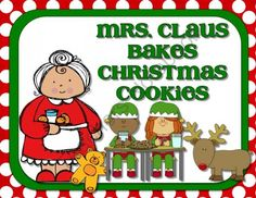 Mrs. Claus Makes Christmas Cookies: Math Activities from Sweet Integrations...With a Taste of Technology on TeachersNotebook.com (22 pages)  - Word problems, doubling and tripling recipes, reading labels, spreadsheets, writing, sequencing, Mrs. Claus is baking cookies for Santa's reindeer and elves while they are working so hard. 22 pages