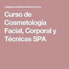 Curso de Cosmetología Facial, Corporal y Técnicas SPA
