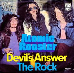 "ATOMIC ROOSTER (mkII) ""Devil's Answer"" b/w ""The Rock""1970 Phillips (Germany) Originally formed when VINCENT CRANE & CARL PALMER left Crazy World of Arthur Brown. After a few changes, CRANE'S classic lineup had JOHN DuCANN from ATTACK, Five Day Straw People & ANDROMEDA +JOHN HAMMOND. Eventually  they left CRANE & formed HARD STUFF! This 45 &""Tomorrow Night""were big hits"
