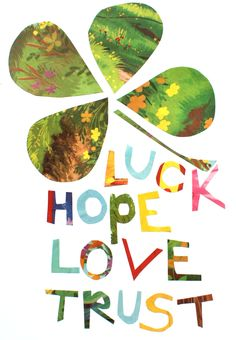 love hope trust luck