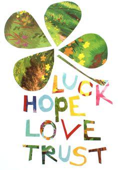love hope trust luck