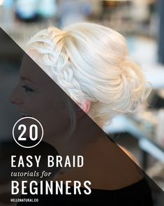 20 Easy Braid Tutorials for Beginners | http://hellonatural.co/20-easy-braid-tutorials-beginners/