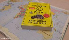 literameer: Drei Freunde, ein Taxi, kein Plan ...: aber einmal um die Welt | Paul Archer und Johno Ellison