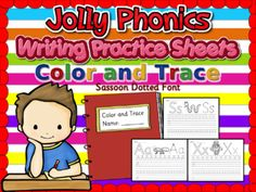 Jolly Phonics Color and Trace - Writing Practice Sheets - Sassoon Font Black and White sheets of 47 pages including the main cover Jolly Phonics Writing sheets: s, a, t, i, p, n, c, k, ck, e, h, r, m, d, g, o, u, l, f, b, j, z, w, v, y, x, ch, sh, th, wh, qu, ai, oa, ee, ng, oo, ie, ou, oi, ue, ar, er, or