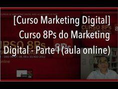 [Curso Marketing Digital] – Curso 8Ps do Marketing Digital – Parte I (aula…