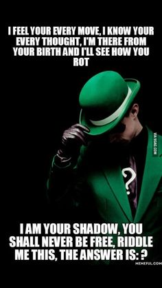 Riddle me this...