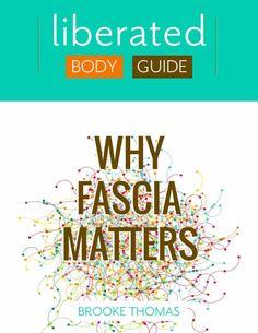 fascia, brooke thomas, understanding fascia, anatomy, fascial system, mobility