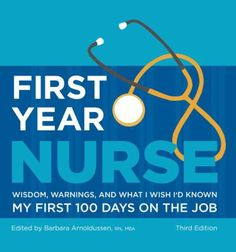 Words of wisdom and practical tips for first year nurses