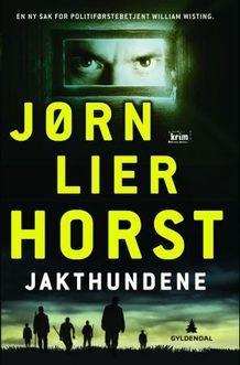 Jakthundene av Jørn Lier Horst (Innbundet)
