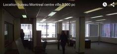Location bureau Montreal centre ville [VIDEO]