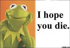 Kermit...