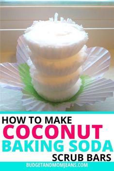 Homemade Coconut Baking Soda Scrub Bars | Budget & Mom Jeans Baking Soda Coconut Oil, Coconut Oil Body Scrub, Baking Soda Scrub, Exfoliating Body Scrub Diy, Diy Body Scrub, Diy Scrub, Cupcake Tray, Homemade Scrub, Diy Skin Care