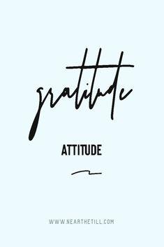 How to Practice Gratitude Even When You Don't Feel Like It - Near the Till x Cynthia Villalvazo