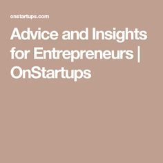 Insights and ideas for software startups News Source, Insight, Entrepreneur, Startups, Advice, Software, Business, Ideas, Tips