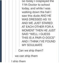 """I ship them. -- """"Pair-O-Docs""""!? Can we talk about Pair-O-Docs!!? That kid is flippin brilliant..."""