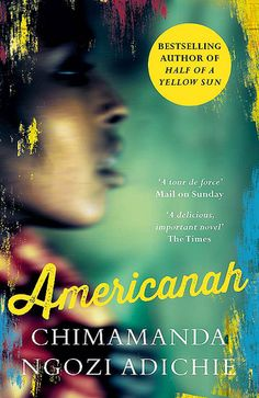 Book 26: Americanah (Chimamanda Ngozi Adichie). My rating: 4.5/5