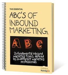 The ABC's of Inbound Marketing