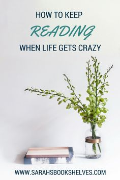 Does reading fall by the wayside when your life gets crazy? I'll show you how to keep reading when life gets crazy...and help you find things NOT to do so you can free up more time to read.