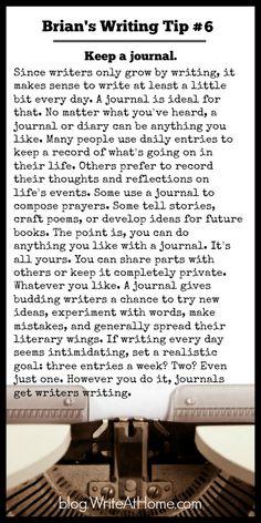 Brian's Writing Tip #6: Keep a journal.