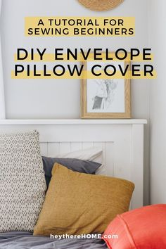 Easy tutorial for DIY envelope pillow covers so you can add a pop of color to your home decor or update your space for any season. @heytherehome.com How To Make An Envelope, Diy Envelope, Diy Pillows, Toss Pillows, Home Decor Items, Diy Home Decor, No Sew Pillow Covers, Living Room Decor, Bedroom Decor