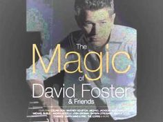 DAVID FOSTER & KENNY G - After The Love Has Gone
