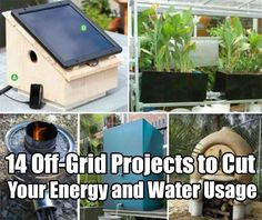 14 Off-Grid Projects to Cut Your Energy and Water Usage, off grid projects, prepping, survival, off grid, diy projects, homestead, homestead projects,