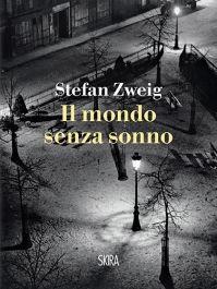 """""""Il mondo senza sonno"""" di Stefan Zweig https://itunes.apple.com/it/book/il-mondo-senza-sonno/id897035884?mt=11"""