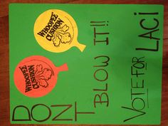"""""""Don't blow it, vote Laci for senior class president"""" poster with whoopi cushions!"""