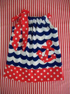 Anchor pillowcase dress, nautical dress, patriotic dress, 4th of july, baby toddler girls-Size 3 months to 6 years old on Etsy, $30.00