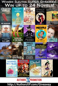 """Mega Book Giveaway     Win Up To 24 Mystery Novels Featuring Your Favorite Women Sleuths!  (2) Grand Prize Kindle """"Gift Baskets"""" of ALL 24 eBooks!  (19) Winners of Individual eBooks (randomly selected titles)  Plus a special bonus chance to win!   This blog post can be found at http://rpdahlke.com/2016/08/mega-book-giveaway/"""