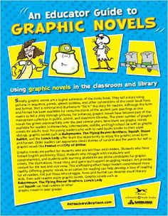 This is a quick link that explains and shows examples of graphic novels and why we should us them in our classrooms!