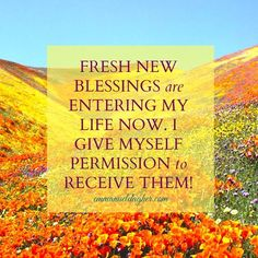 Yes! I will receive NEW Blessings!