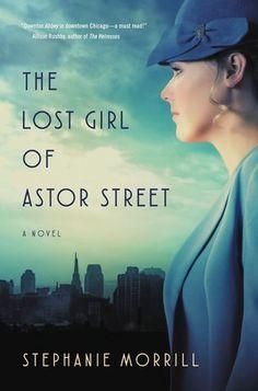 #CoverReveal: The Lost Girl of Astor Street - Stephanie Morrill