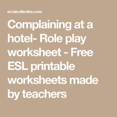 Complaining at a hotel- Role play worksheet - Free ESL printable worksheets made by teachers