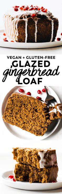 Glazed Gingerbread Loaf #vegan #glutenfree #holiday #dessert #gingerbread #helathy #easy