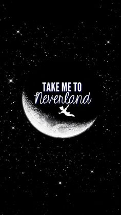 Take me to #neverland! #iPhoneQuotes