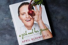 Book Review: April Bloomfield's A Girl & Her Greens #f52Market