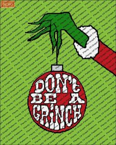 (4) Name: 'Crocheting : Don't Be A Grinch Graph Pattern