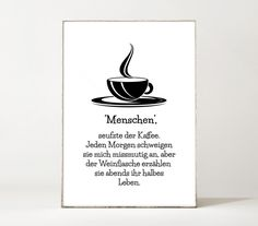 Witziges Poster für Kaffee- und Weinfreunde / funny art print with quote for coffee and wine lover made by Einsaushundert via DaWanda.com