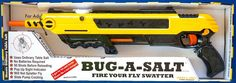 Salt gun designed to obliterate insects without causing any splatter: http://www.walletburn.com/Bug-A-Salt_613.html