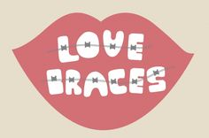 we love #braces!
