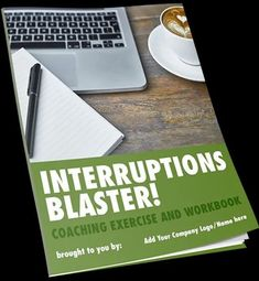 INTERRUPTIONS BLASTER! WORKBOOK Blast those interruptions effectively & fast! Understand your client's interruption sources and create an individualised plan to manage them. Coaching Questions, Life Coaching Tools, Practical Action, Time Management Tools, Life Map, Keeping A Journal, How To Stop Procrastinating, Recording Sheets, Mind Tricks
