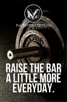 Raise the bar every day. Follow all our motivational and inspirational quotes. Follow the link to Get our Motivational and Inspirational Apparel and Home Décor. #quote #quotes #qotd #quoteoftheday #motivation #inspiredaily #inspiration #entrepreneurship #goals #dreams #hustle #grind #successquotes #businessquotes #lifestyle #success #fitness #businessman #businessWoman #Inspirational