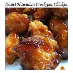 """SWEET HAWAIIAN CROCK-POT CHICKEN-  EASYANDYUMMMY""""  2 Ib. Chicken tenderloin chunks  1 cup pineapple juice  1/2 cup brown sugar  1/3 cup soy sauce  Combine all together, cook on low in Crock-  pot 6-8 hours...that's it! Done! Serve with  brown rice and you have a complete, easy  meal!!"""