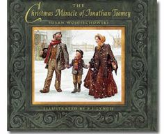 The Christmas Miracle of Jonathan Toomey by Susan Wojciechowski, Patrick James Lynch (Illustrator). Christmas books for kids.