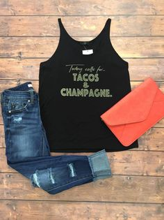 Tacos and Champagne Tank...What today is calling for!!!! Must have for brunch!!! $34